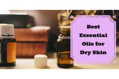 Best Essential Oils for Dry Skin